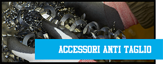 ACCESSORI ANTITAGLIO